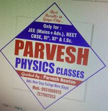 Parvesh Physics Classes, Gaya