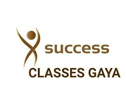 SUCCESS CLASSES, GAYA